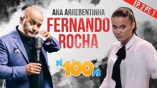 Pi100pe T2 - Fernando rocha e Ana Arrebentinha