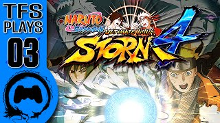 TFS Plays: Naruto Ultimate Ninja Storm 4 - 3 -