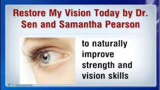 Better Eyesight Without Glasses -  Restore My Vision