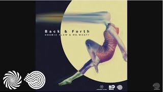 Mr.What? & Cosmic Flow - Back N Forth