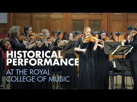 Historical Performance at the Royal College of Music