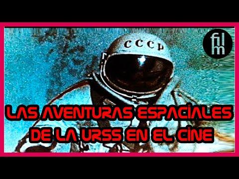 Las Aventuras Espaciales De La URSS En El Cine - El Programa Espacial Ruso