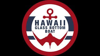 HAWAII GLASS BOTTOM BOAT TOURS in Honolulu!