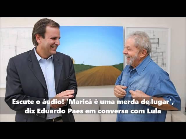 Escute o áudio! 'Maricá é uma merda de lugar', diz Eduardo Paes em conversa  com Lula - YouTube