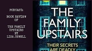 The Family Upstairs by Lisa Jewell : Book Review