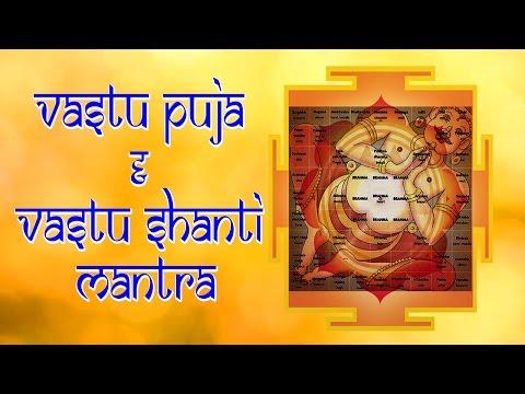 Vastu Puja and Vastu Shanti Mantra - Effective Vastu Mantra to Remove Negative Energy from House