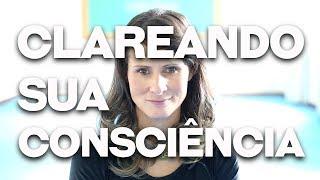 Aula prática para clarear a consciência