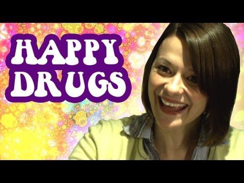 Happy Drugs