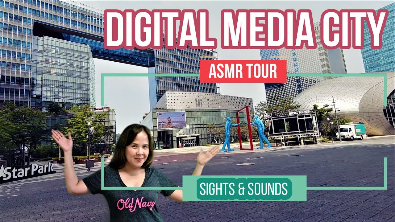 Sights and Sounds: Digital Media City / ASMR Tour