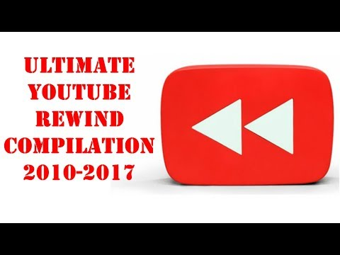 Youtube Rewind Compilation  2010-2017