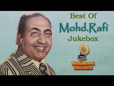 Best of Mohammad Rafi Hit Songs - Jukebox Collection - Old Hindi Songs - Evergreen Classic Songs
