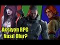 AKSİYON - RPG OYUNU NASIL OLMALI?