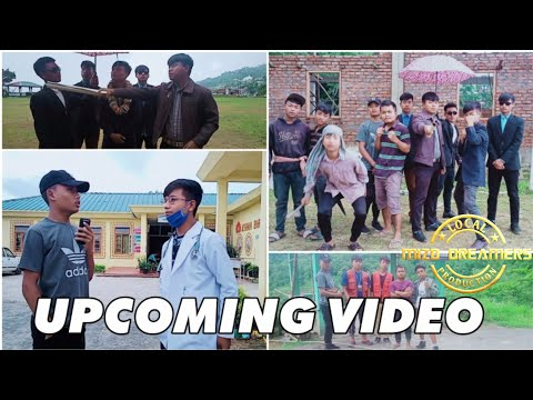 UPCOMING VIDEO (trailer)   Mizo dreamers