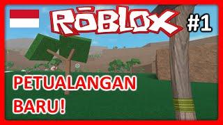 Roblox Indonesien | Lumber Tycoon 2 - Petualangan Baru! #1