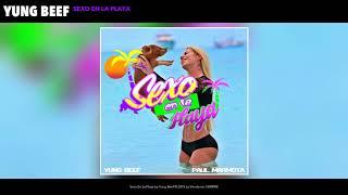 YUNG BEEF - SEXO EN LA PLAYA (AUDIO)