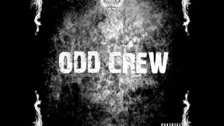 Watch Odd Crew What Ive Become video