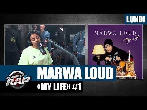 Planète Rap - Marwa Loud 'My Life' #Lundi
