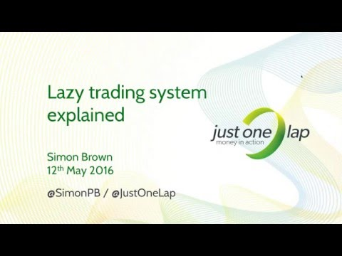 The Lazy Trading System explained