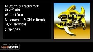 Al Storm & Fracus feat Lisa-Marie - Without You (Bananaman & Gisbo Remix)