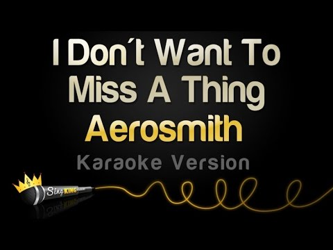 Aerosmith - I Don't Want To Miss A Thing (Karaoke Version)
