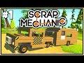Scrap Mechanic Gameplay #1 - Volvo and Caravan Camping