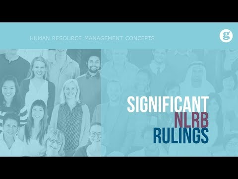 Significant NLRB Rulings
