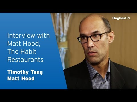 2016 Fast Casual Executive Summit – Interview with Matt Hood, The Habit Restaurants, LLC