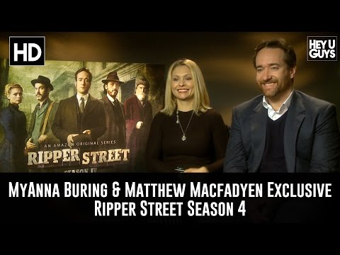 MyAnna Buring & Matthew Macfadyen Exclusive    Ripper Street Season 4
