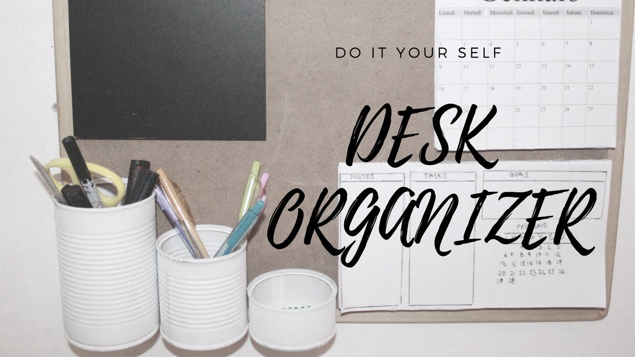 Diy Desk Organizer Diy Desk Organizer 2017 Youtube