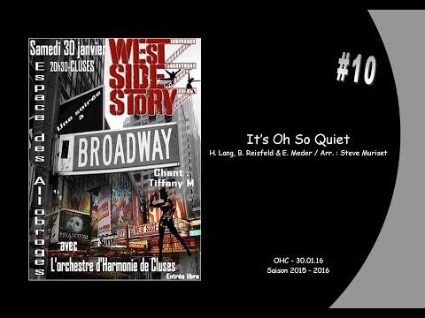 #10  Its Oh So Quiet  H Lang, B Reisfeld & E Meder  Arr Steve Muriset