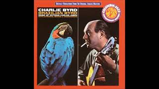 Charlie Byrd - Brazilian Byrd - 1963 - Full Album