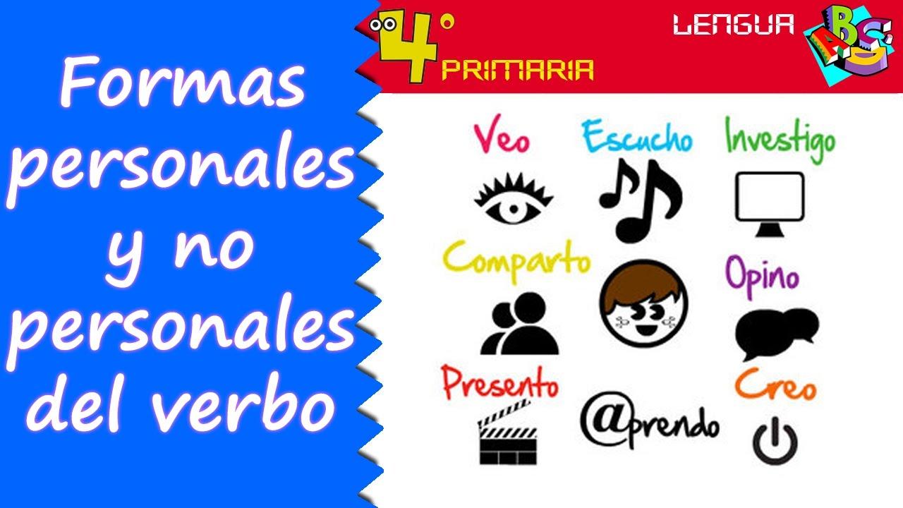 Lengua Castellana 4º Primaria Tema 5 Formas Personales Y No Personales De Los Verbos Youtube