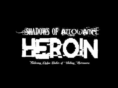 "Shadows of Allowance - ""Heroin"" feat. Dylan Baker - Official Teaser Video - 동영상"
