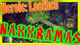 Hearthstone: Curse of Naxxramas - Heroic Loatheb