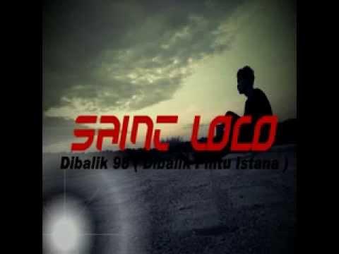 Saint Loco Dibalik 98