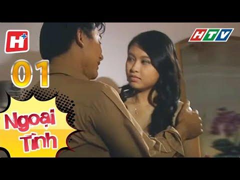 Ngoại Tình – Tập 01 | HTV Phim Tình Cảm Việt Nam Hay Nhất 2017