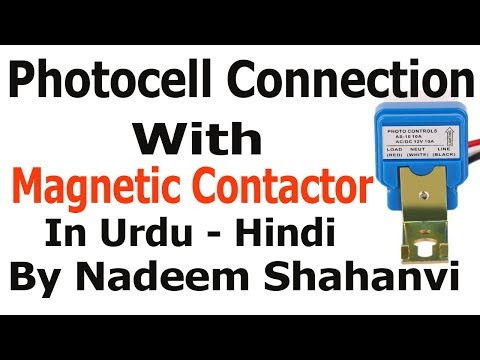 Photocell Connection With Megnatic Contactor In Urdu Hindi Youtube