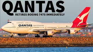 Qantas Retires Boeing 747 Immediately