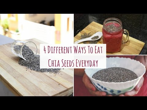 How To Eat Chia Seeds? | 4 Different Ways To Eat Chia Seed Everyday | Chia Seeds For Weight Loss