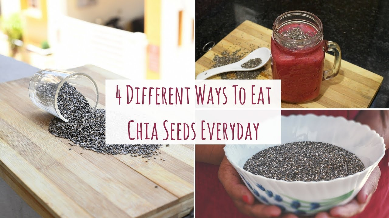 How To Eat Chia Seeds? | 4 Different Ways To Eat Chia Seed Everyday