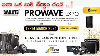 PROWave Audio Expo 2021 Hyderabad