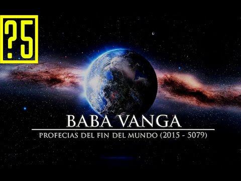 Baba Vanga. Las profecías del fin del mundo (2016 - 5079)