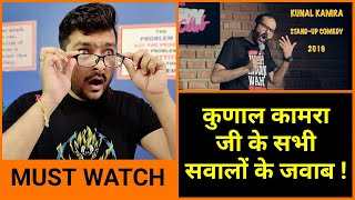 Kunal Kamra Stand up Comedy 2019 - My Thoughts | Review | Analysis | Answer to all Questions
