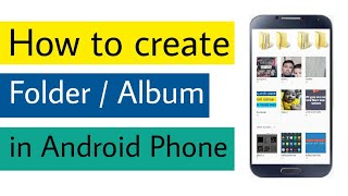 How to create Folder/Album in Android Phone