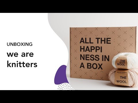 Unboxing We Are Knitters 🐑