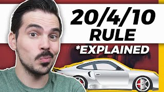 How To Buy A Car - The 20/4/10 Rule