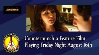 San Diego IndieFest 8 - Counterpunch Trailer