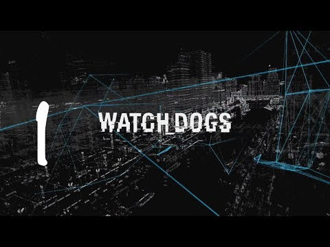 Watch Dogs Gameplay Walkthrough Part 1
