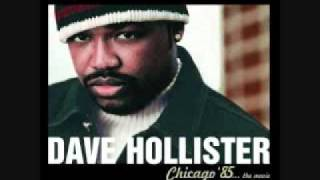 Dave Hollister We