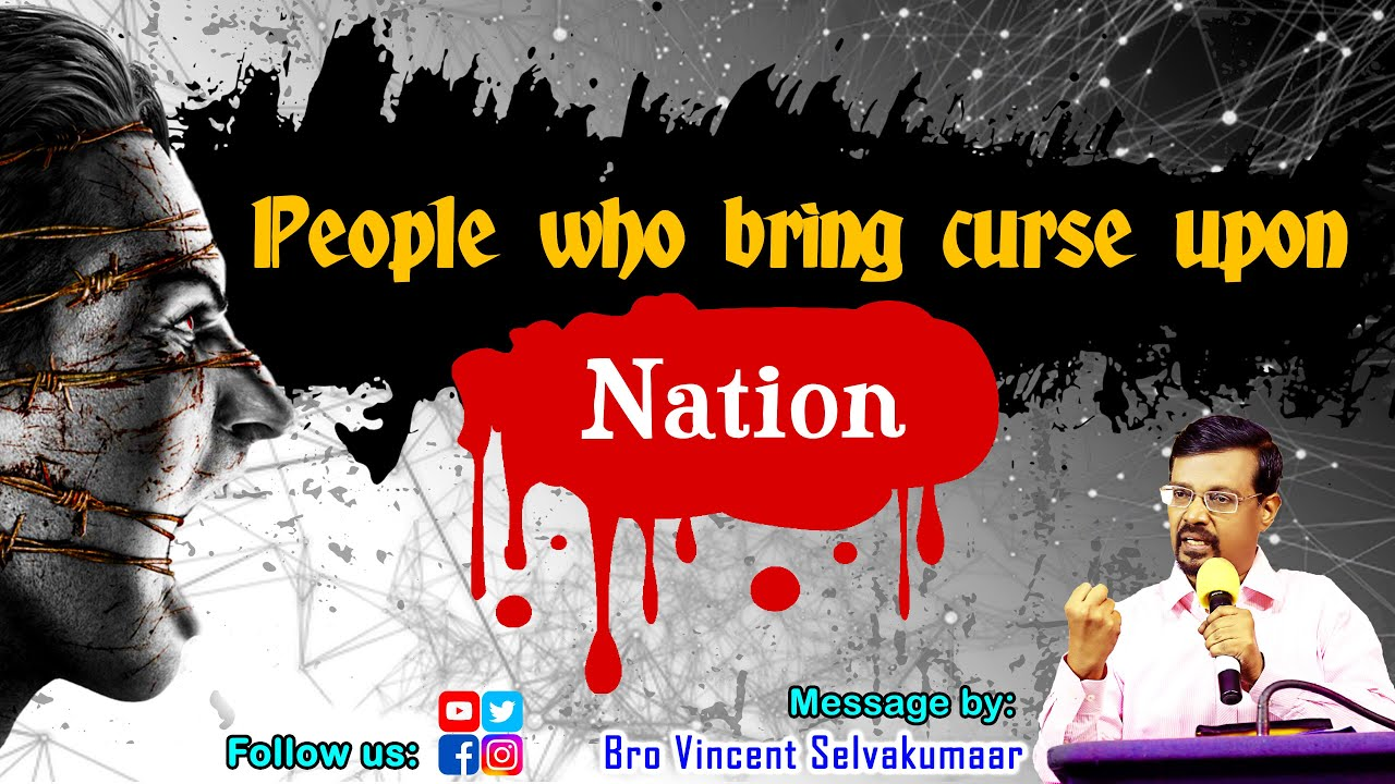 People Who Bring Curse upon Nation (with English subs) | Bro. Vincent Selvakumaar